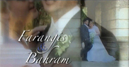 Farangis and Bahram Wedding Video Highlights